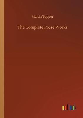 The Complete Prose Works (Paperback)