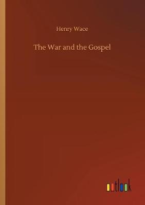 The War and the Gospel (Paperback)