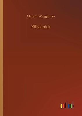 Killykinick (Paperback)