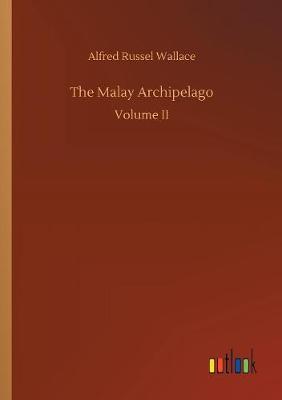 The Malay Archipelago (Paperback)