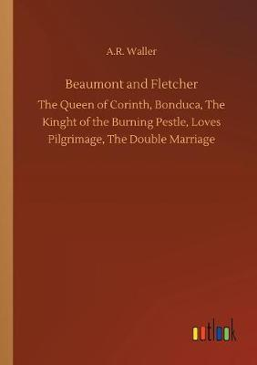 Beaumont and Fletcher (Paperback)