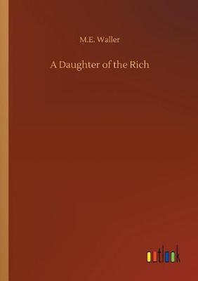 A Daughter of the Rich (Paperback)