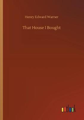 That House I Bought (Paperback)