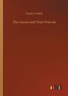 The Garies and Their Friends (Paperback)