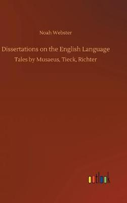 Dissertations on the English Language (Hardback)
