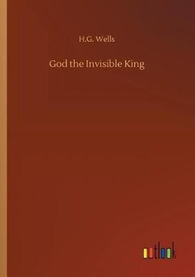 God the Invisible King (Paperback)