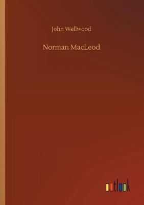 Norman MacLeod (Paperback)