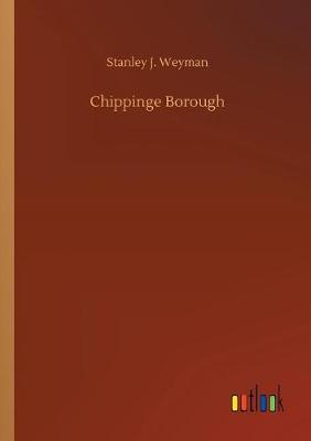 Chippinge Borough (Paperback)