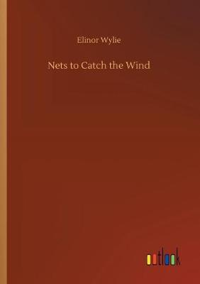 Nets to Catch the Wind (Paperback)