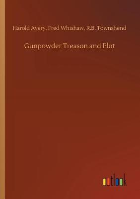 Gunpowder Treason and Plot (Paperback)
