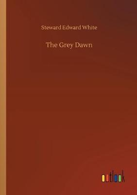 The Grey Dawn (Paperback)