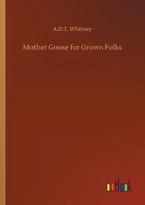 Mother Goose for Grown Folks (Paperback)