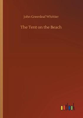 The Tent on the Beach (Paperback)