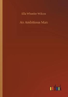 An Ambitious Man (Paperback)