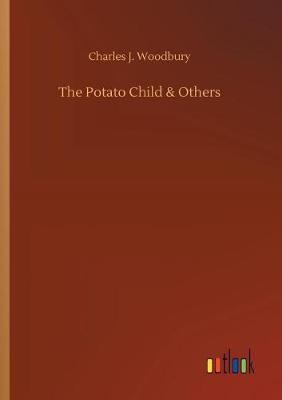 The Potato Child & Others (Paperback)
