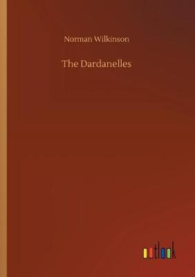 The Dardanelles (Paperback)