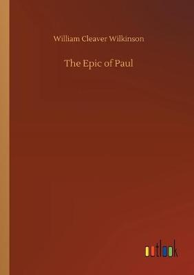 The Epic of Paul (Paperback)