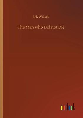 The Man Who Did Not Die (Paperback)