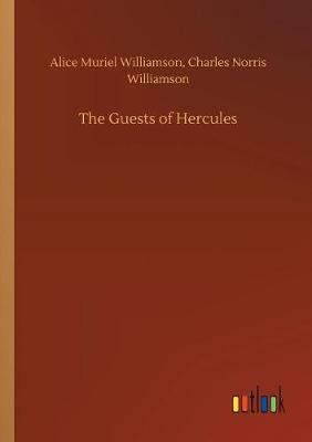 The Guests of Hercules (Paperback)