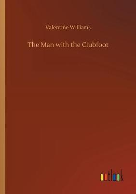 The Man with the Clubfoot (Paperback)