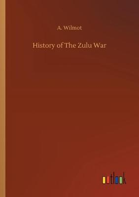 History of the Zulu War (Paperback)