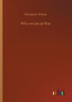 Why We Are at War (Paperback)