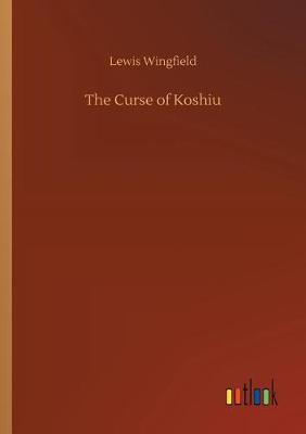 The Curse of Koshiu (Paperback)