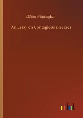 An Essay on Contagious Diseases (Paperback)