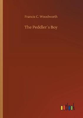 The Peddlers Boy (Paperback)