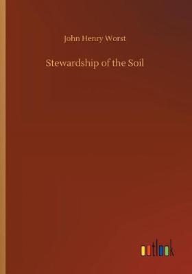 Stewardship of the Soil (Paperback)