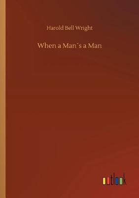 When a Mans a Man (Paperback)
