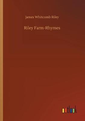 Riley Farm-Rhymes (Paperback)