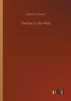 The Ear in the Wall (Paperback)