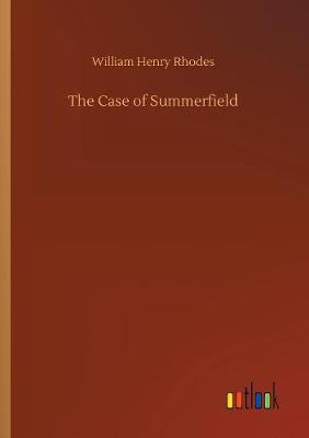 The Case of Summerfield (Paperback)