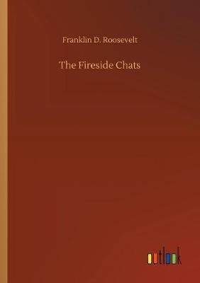 The Fireside Chats (Paperback)