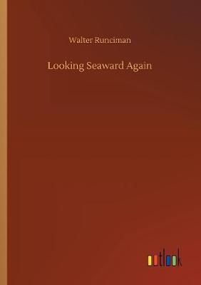 Looking Seaward Again (Paperback)