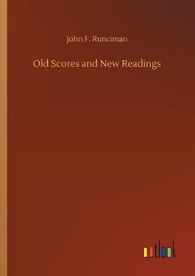 Old Scores and New Readings (Paperback)