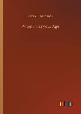 When I Was Your Age (Paperback)