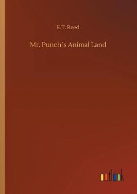 Mr. Punch s Animal Land (Paperback)