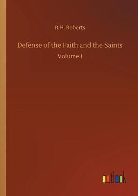 Defense of the Faith and the Saints (Paperback)