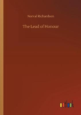 The Lead of Honour (Paperback)