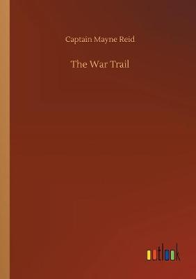 The War Trail (Paperback)
