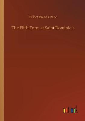 The Fifth Form at Saint Dominic s (Paperback)