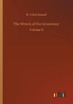 The Wreck of the Grosvenor (Paperback)