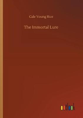 The Immortal Lure (Paperback)