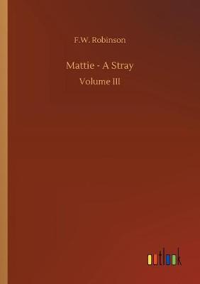 Mattie - A Stray (Paperback)
