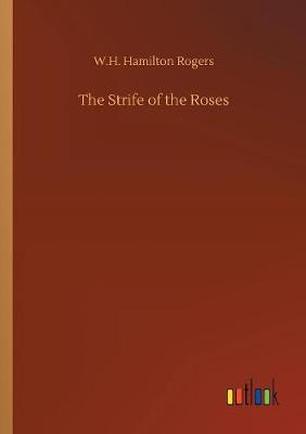 The Strife of the Roses (Paperback)