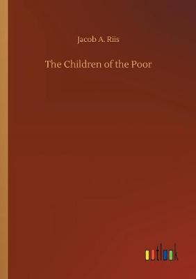 The Children of the Poor (Paperback)