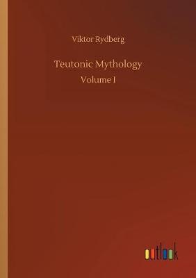 Teutonic Mythology (Paperback)