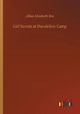 Girl Scouts at Dandelion Camp (Paperback)